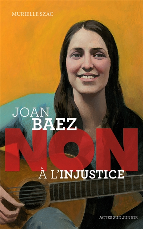 JOAN BAEZ : NON A L'INJUSTICE