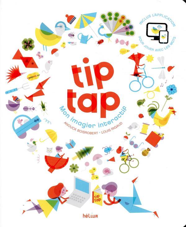 TIP TAP, MON IMAGIER INTERACTIF + CD-ROM - FERMETURE ET BASCULE VERS 9782330039325