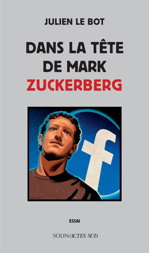 DANS LA TETE DE MARK ZUCKERBERG