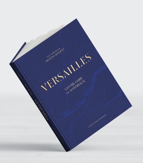 VERSAILLES - SAVOIR-FAIRE & MATERIAUX