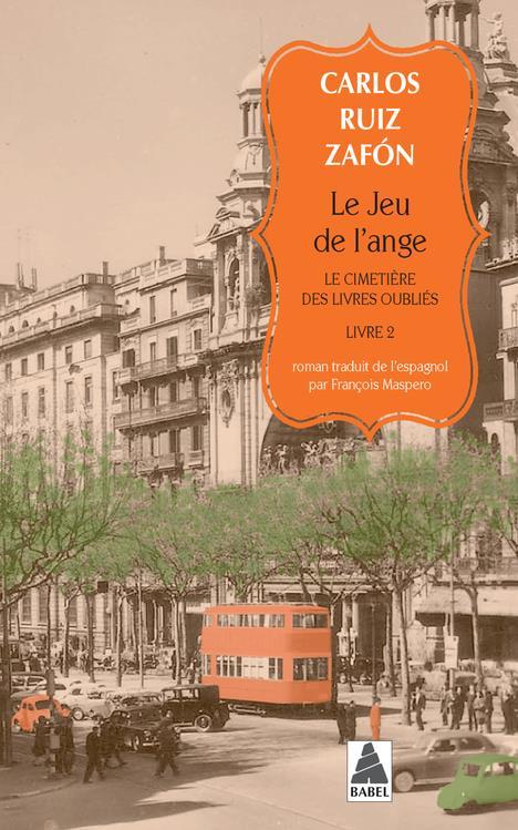 LE CIMETIERE DES LIVRES OUBLIES T.2     LE JEU DE L'ANGE