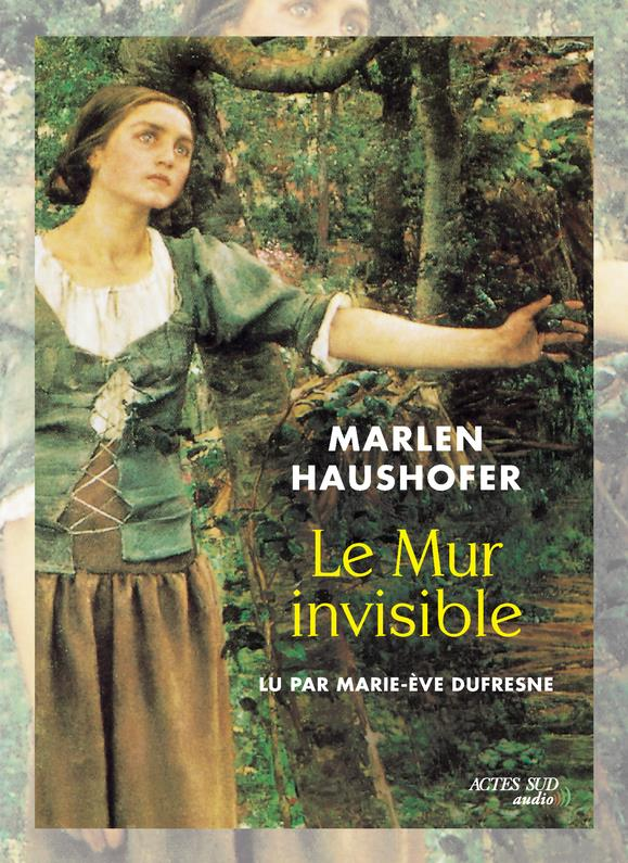 LE MUR INVISIBLE (LIVRE AUDIO PVC 21 E)