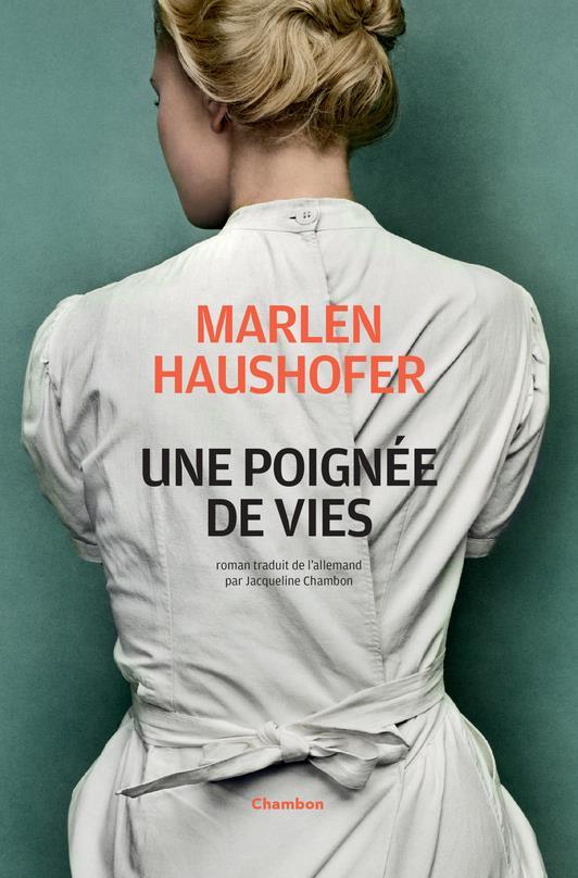 UNE POIGNEE DE VIES HAUSHOFER MARLEN ACTES SUD