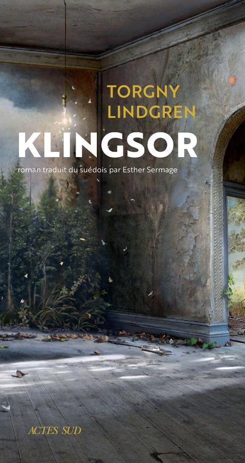 KLINGSOR LINDGREN TORGNY ACTES SUD