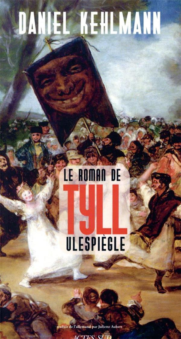 LE ROMAN DE LA VIE DE TYLL ULESPIEGLE