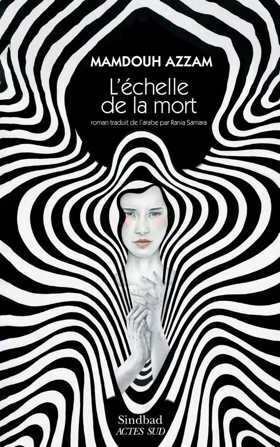 L'ECHELLE DE LA MORT AZZAM MAMDOUH ACTES SUD