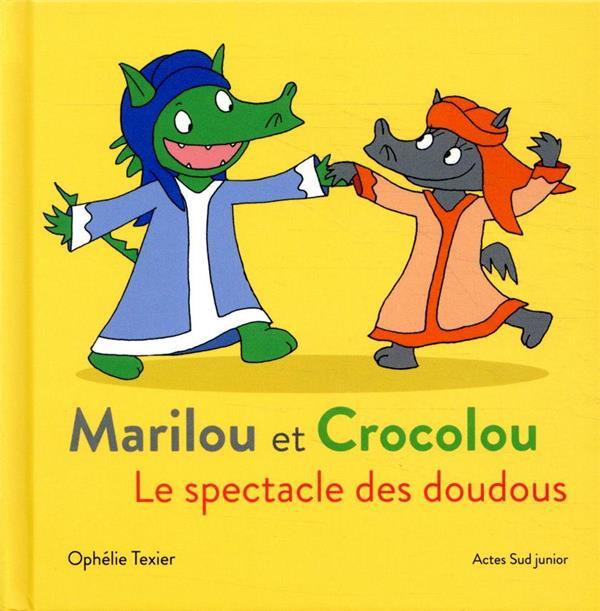 MARILOU ET CROCOLOU  -  LE SPECTACLE DES DOUDOUS
