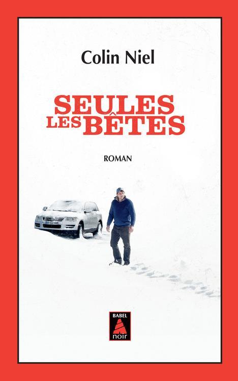 SEULES LES BETES (BABEL NOIR)