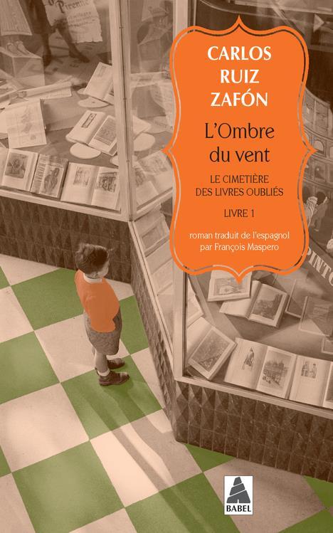 LE CIMETIERE DES LIVRES OUBLIES T.1  -  L'OMBRE DU VENT