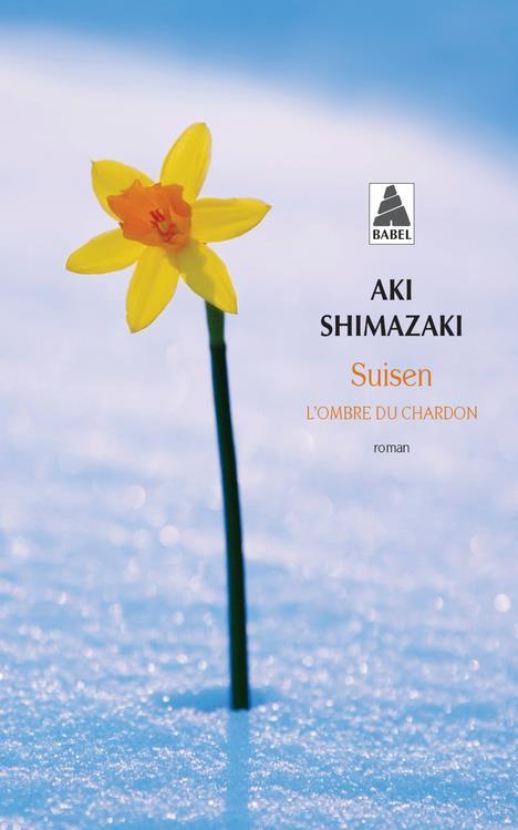 SUISEN  -  L'OMBRE DU CHARDON SHIMAZAKI AKI ACTES SUD