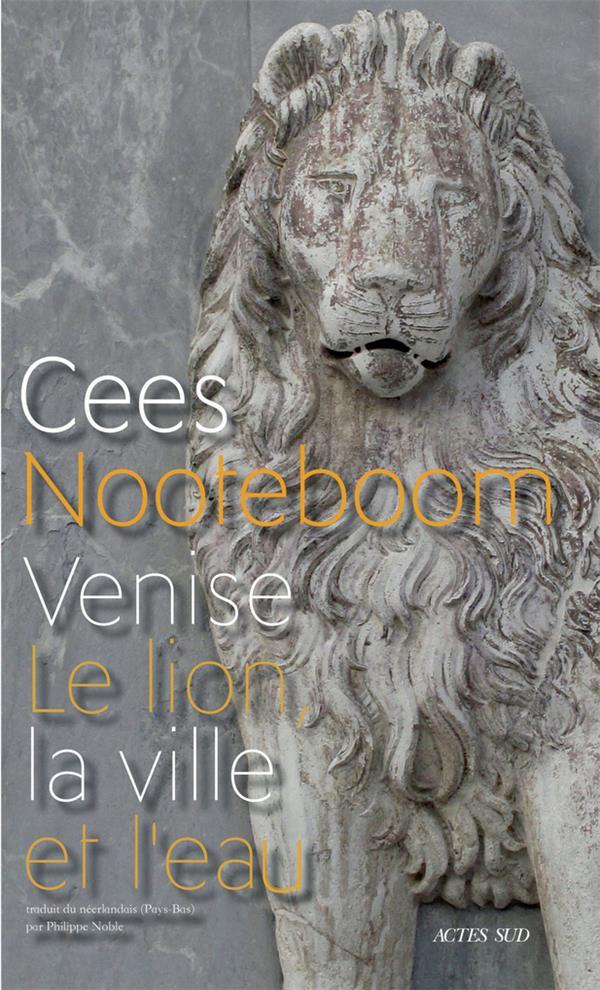 VENISE  -  LE LION, LA VILLE ET L'EAU