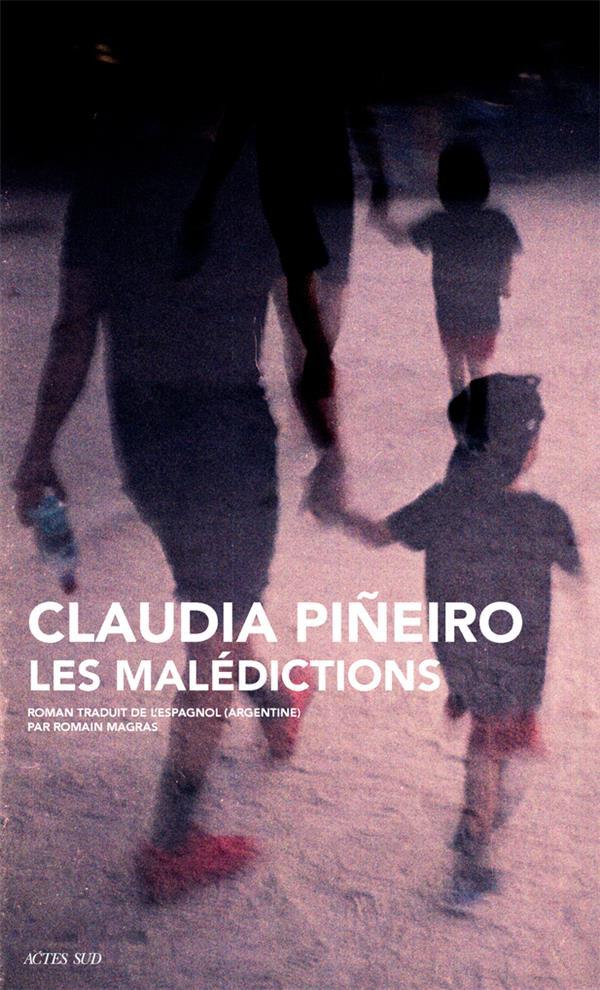 LES MALEDICTIONS PINEIRO, CLAUDIA ACTES SUD