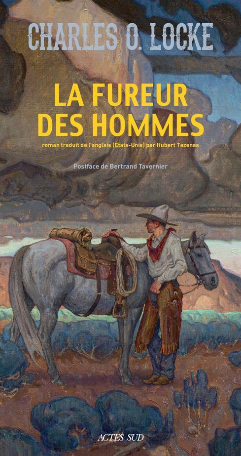 LA FUREUR DES HOMMES LOCKE/TAVERNIER ACTES SUD