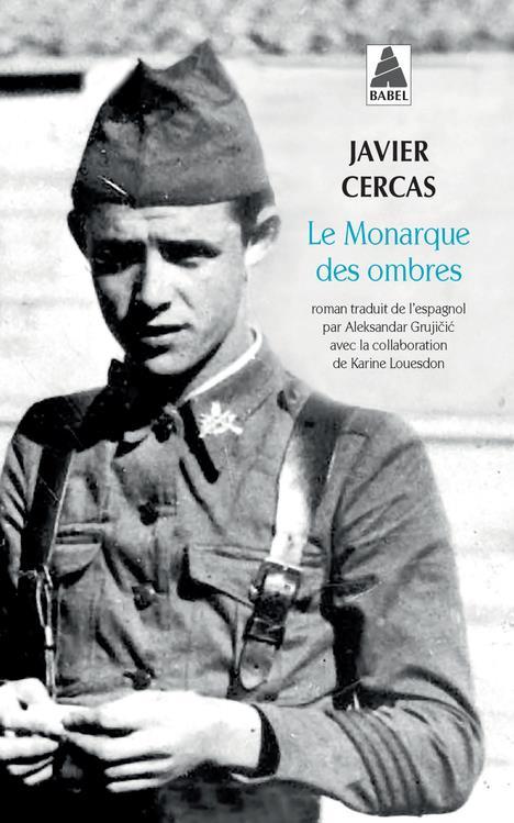 LE MONARQUE DES OMBRES CERCAS, JAVIER ACTES SUD