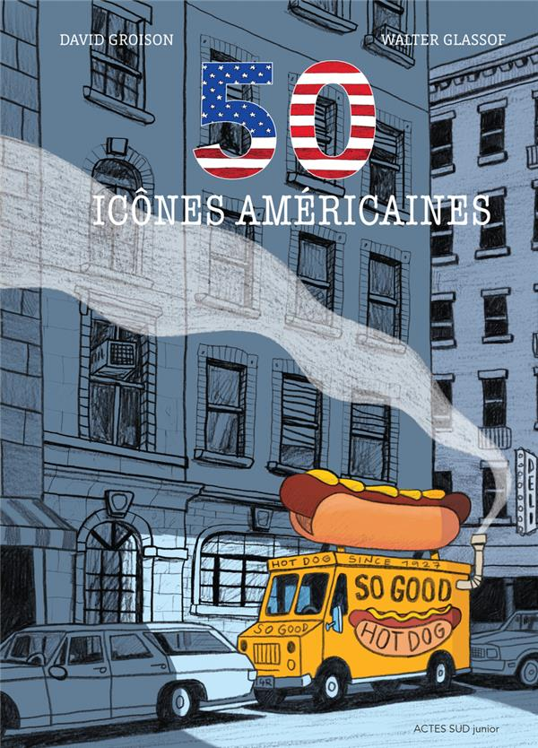 50 ICONES AMERICAINES GROISON, DAVID  ACTES SUD