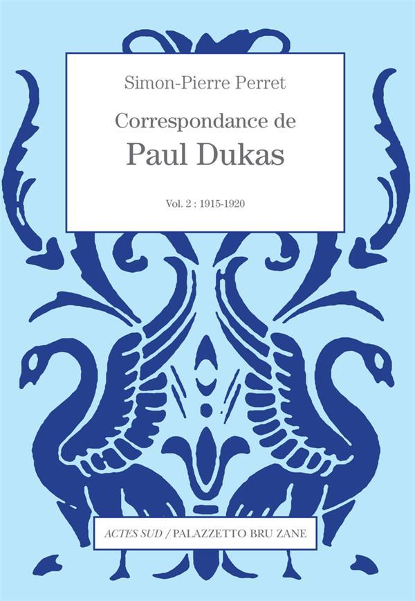 CORRESPONDANCE T.2  -  1915-1920