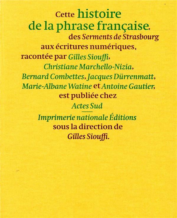 HISTOIRE DE LA PHRASE FRANCAISE : DES SERMENTS DE STRASBOURG AUX ECRITURES NUMERIQUES COMBETTES/GAUTIER ACTES SUD