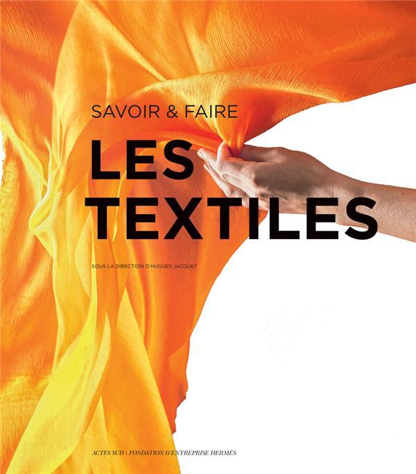 SAVOIR & FAIRE : LES TEXTILES COLLECTIF ACTES SUD
