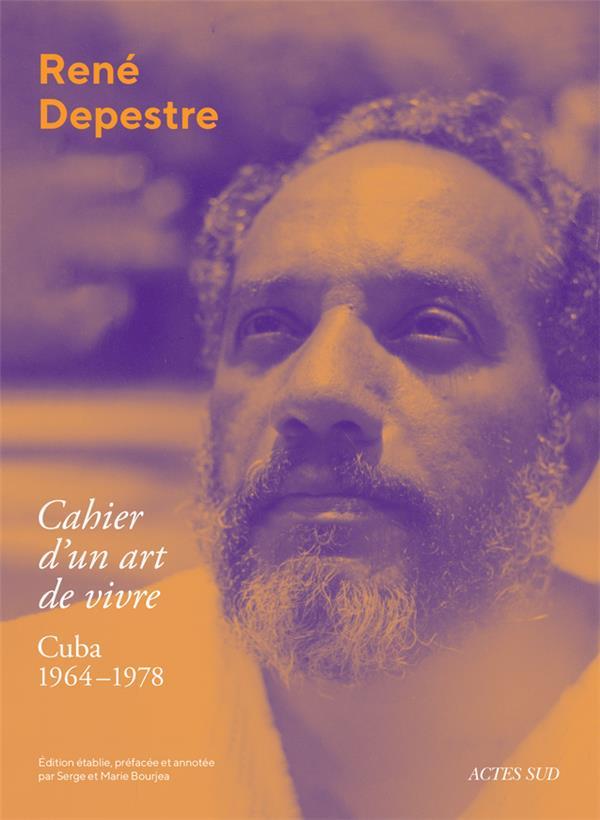 CAHIER D'UN ART DE VIVRE  -  CUBA 1964-1978