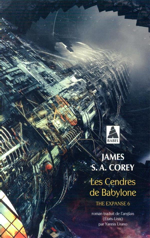 LES CENDRES DE BABYLONE COREY JAMES S. A. ACTES SUD
