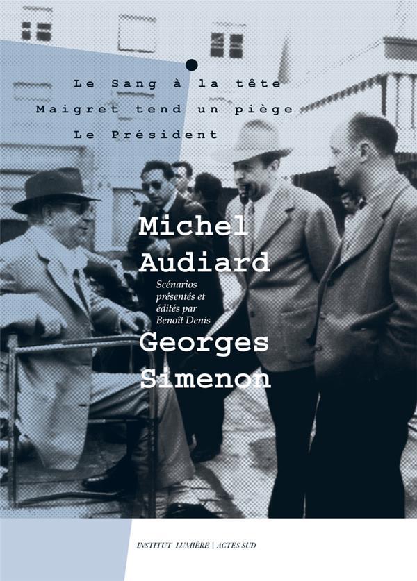 MICHEL AUDIARD - GEORGES SIMENON  -  SCENARIOS