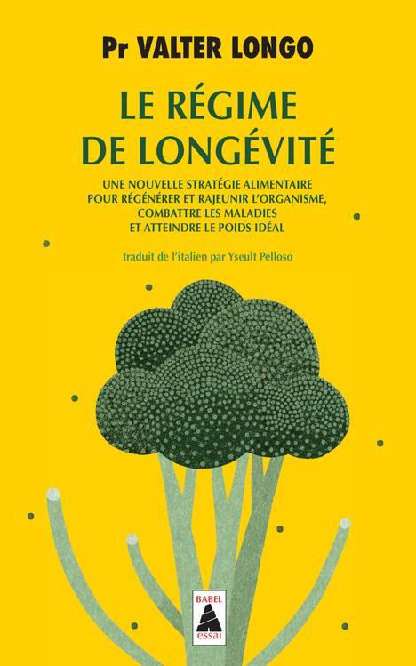 LE REGIME DE LONGEVITE LONGO VALTER ACTES SUD