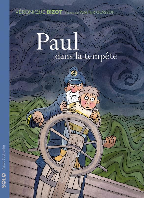 PAUL DANS LA TEMPETE BIZOT/GLASSOF ACTES SUD