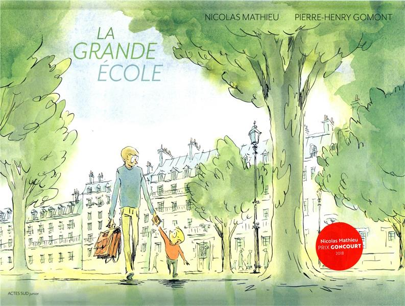 LA GRANDE ECOLE MATHIEU/GOMONT ACTES SUD