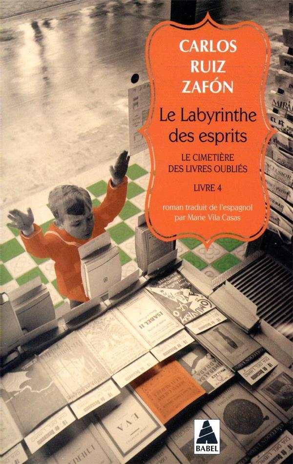 LE CIMETIERE DES LIVRES OUBLIES T.4  -  LE LABYRINTHE DES ESPRITS