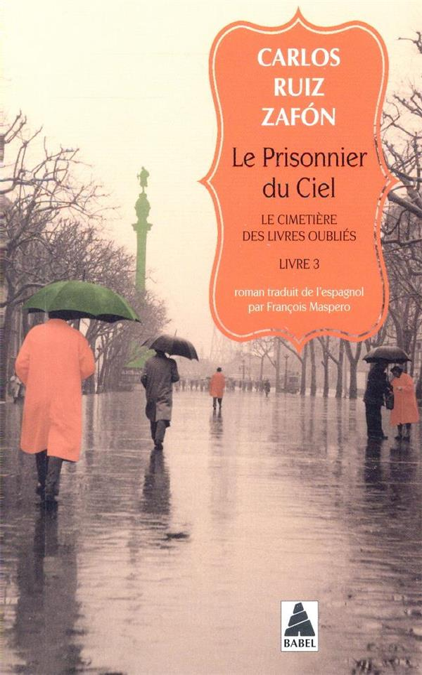 LE CIMETIERE DES LIVRES OUBLIES T.3  -  LE PRISONNIER DU CIEL