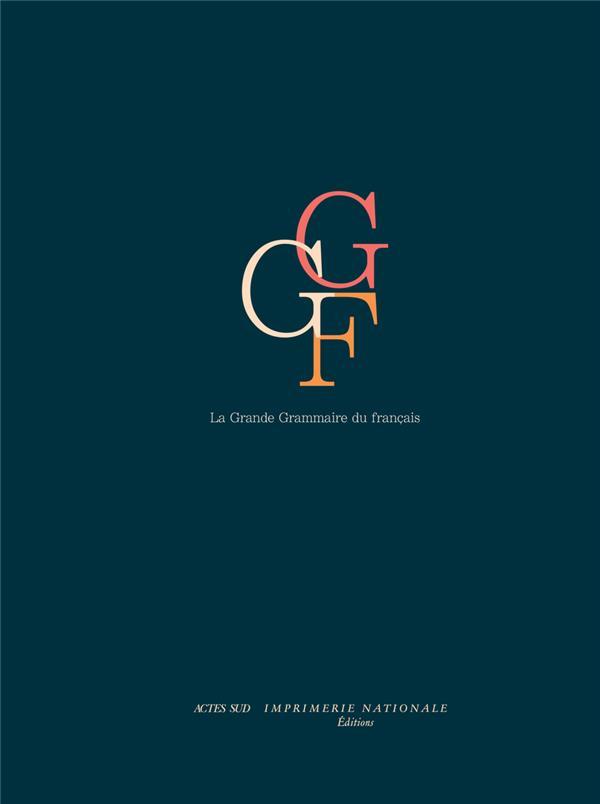 LA GRANDE GRAMMAIRE DU FRANCAIS