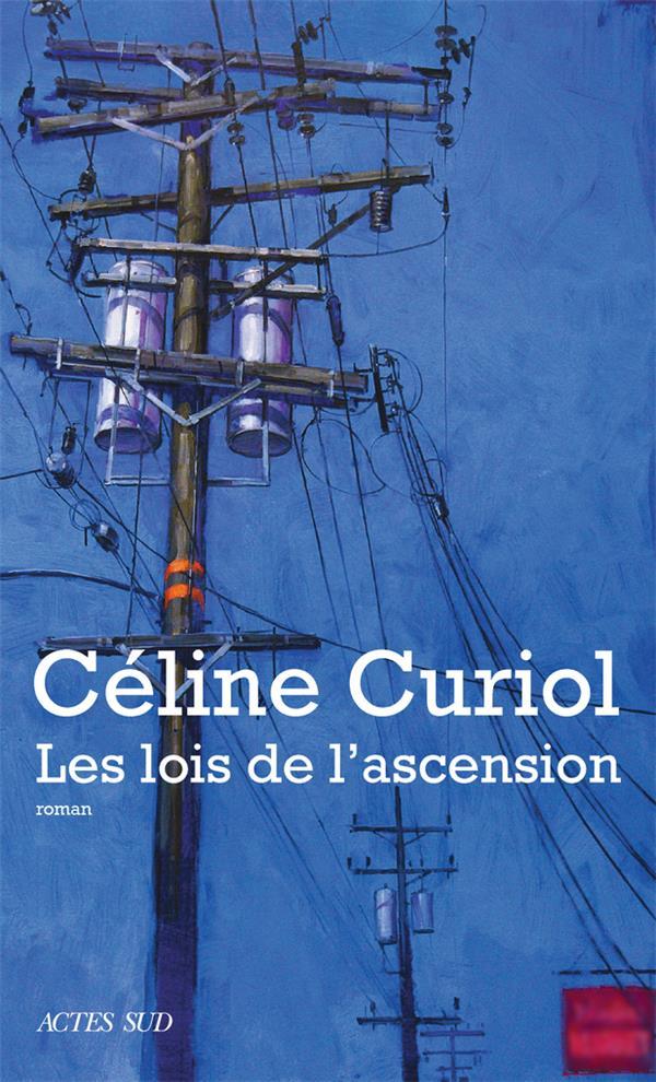 LES LOIS DE L'ASCENSION CURIOL CELINE ACTES SUD