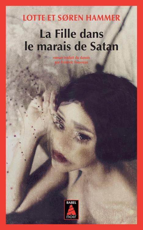 LA FILLE DANS LE MARAIS DE SATAN HAMMER ACTES SUD