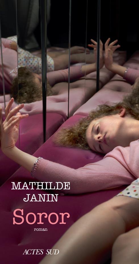 SOROR JANIN MATHILDE ACTES SUD
