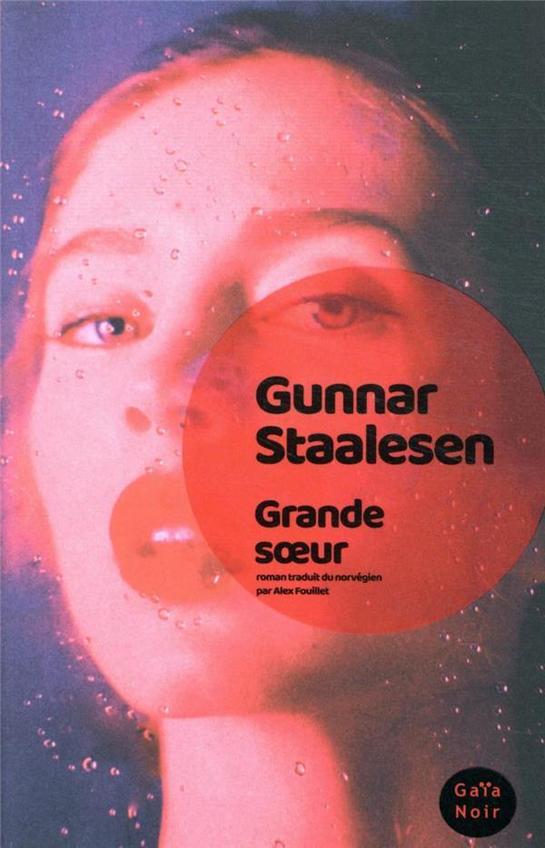 GRANDE SOEUR STAALESEN, GUNNAR ACTES SUD