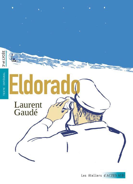 ELDORADO GAUDE/DANSET/GABISON ACTES SUD