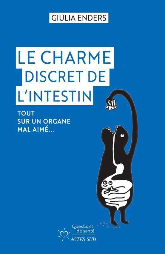 LE CHARME DISCRET DE L INTESTI