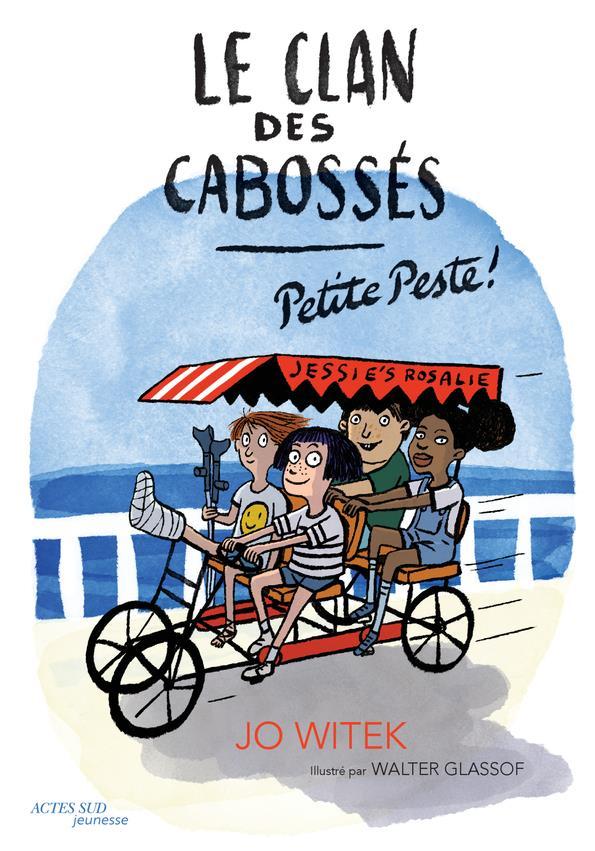 LE CLAN DES CABOSSES T.1 : PETITE PESTE WITEK/GLASSOF ACTES SUD