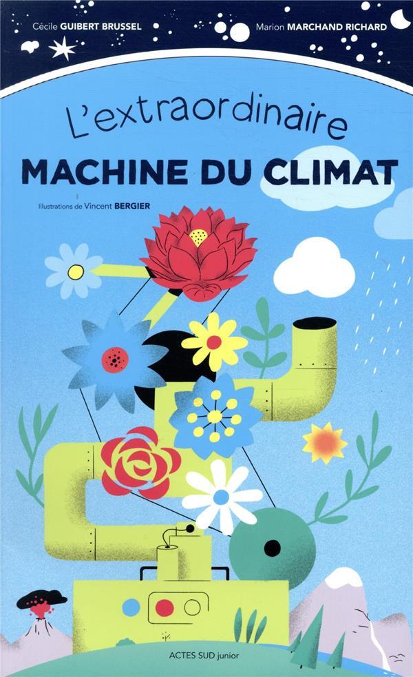 L'EXTRAORDINAIRE MACHINE DU CLIMAT