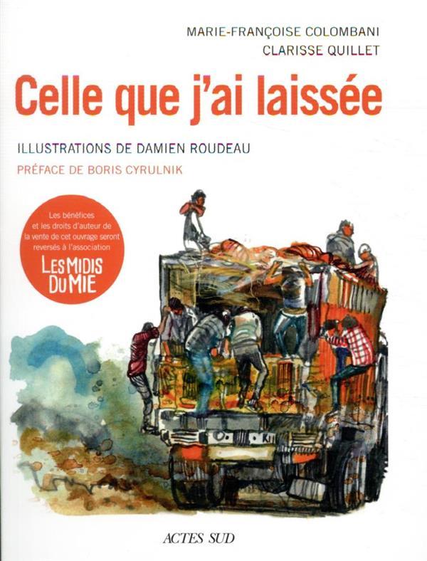 CELLE QUE J-AI LAISSEE COLOMBANI/QUILLET ACTES SUD