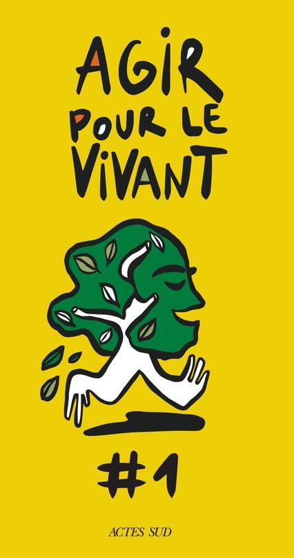 AGIR POUR LE VIVANT #1 COLLECTIF/DESCAMPS ACTES SUD