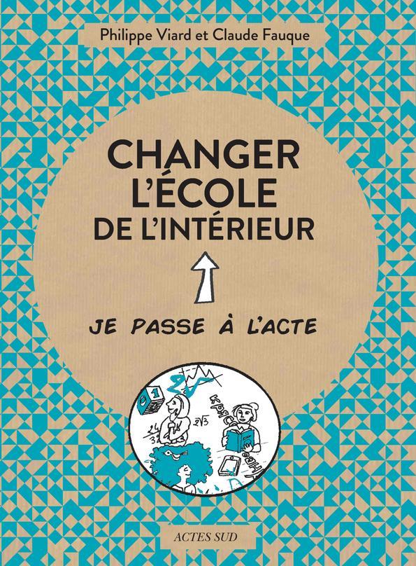 CHANGER L-ECOLE DE L-INTERIEUR VIARD/LONCLE ACTES SUD