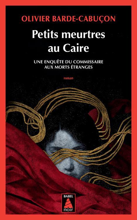 PETITS MEURTRES AU CAIRE BARDE-CABUCON O. ACTES SUD