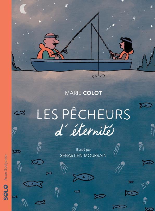 LES PECHEURS D'ETERNITE COLOT/MOURRAIN ACTES SUD