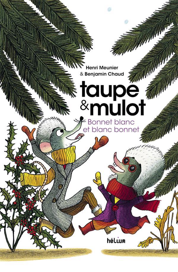 TAUPE ET MULOT T.4 : BONNET BLANC ET BLANC BONNET MEUNIER/CHAUD ACTES SUD