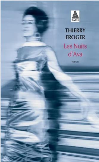 LES NUITS D'AVA FROGER THIERRY ACTES SUD