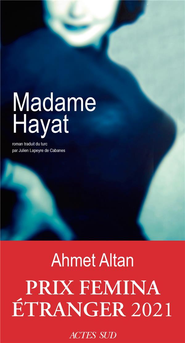 MADAME HAYAT ALTAN, AHMET ACTES SUD