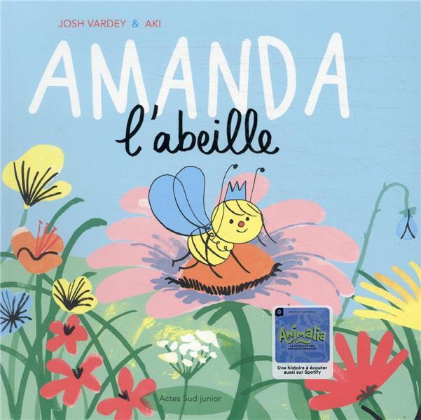 AMANDA L'ABEILLE VARDEY/AKI ACTES SUD