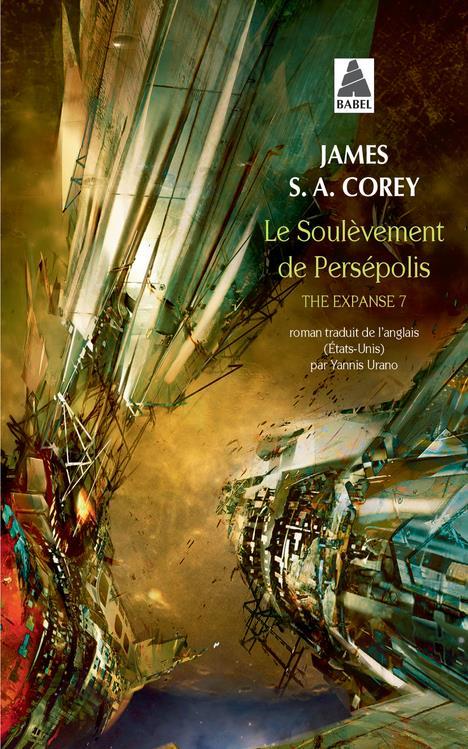 THE EXPANSE T.7  -  LE SOULEVEMENT DE PERSEPOLIS