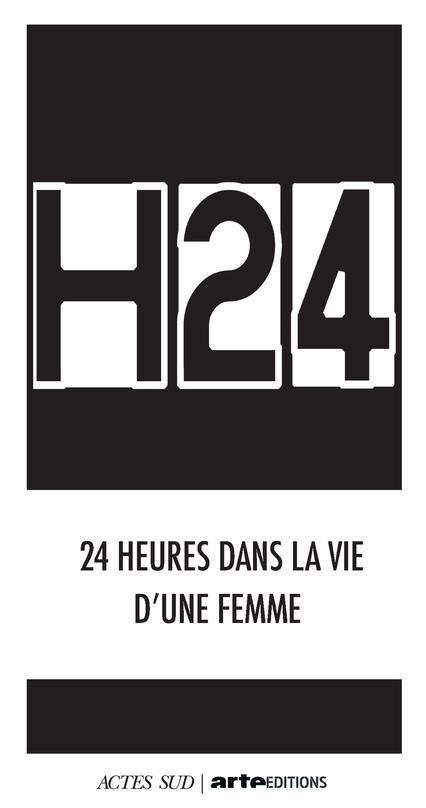 H24 : 24 HEURES DANS LA VIE D'UNE FEMME